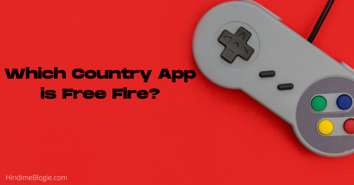 Which Country App is Free Fire