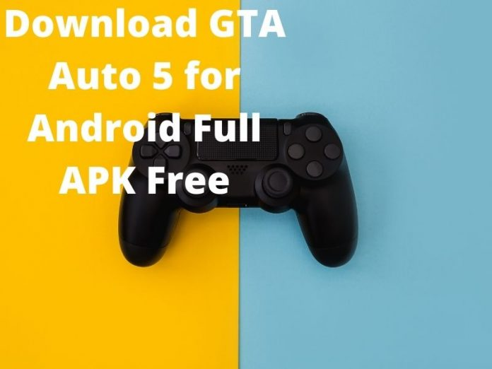 Download GTA Auto 5 for Android Full APK Free