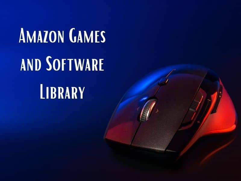 Amazon Games and Software Library