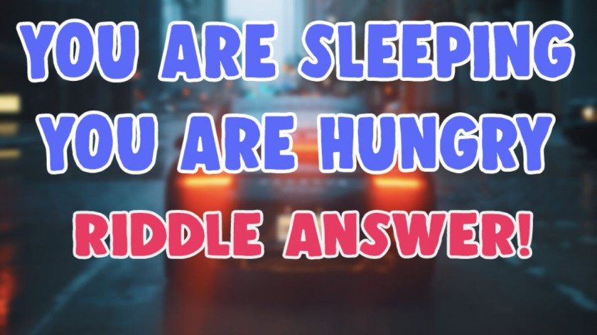 You are asleep and you are hungry